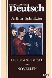 Arthur Schnitzler - Leutnant Gustl. Novellen (сборник)