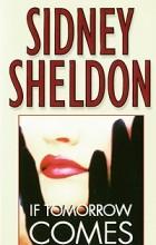 Sidney Sheldon - If Tomorrow Comes