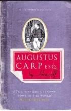 Henry Howarth Bashford - Augustus Carp, Esq.