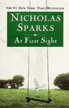 Nicholas Sparks - At First Sight