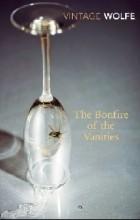 Tom Wolfe — Bonfire of the Vanities