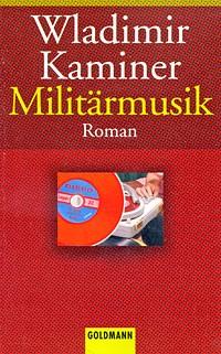 Wladimir Kaminer - Militärmusik