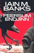 Iain Banks - Feersum Endjinn