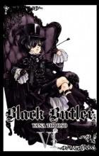 Yana Toboso - Black Butler, Vol. 6