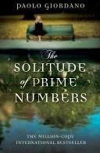 Paolo Giordano - The Solitude of Prime Numbers