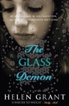 Helen Grant - The Glass Demon