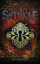 Catherine Fisher - Sapphique