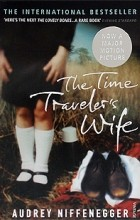 Audrey Niffenegger - The Time Traveler's Wife