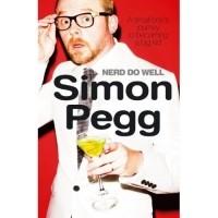 Simon Pegg - Nerd Do Well