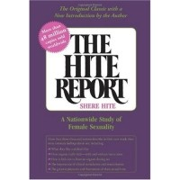 Shere Hite - The Hite Report: A Nationwide Study of Female Sexuality