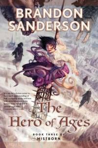 Brandon Sanderson - The Hero of Ages