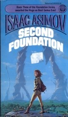 Isaac Asimov — Second Foundation, Book Three of the Foundation Series
