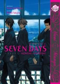 - Seven Days: Monday – Thursday