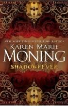 Karen Marie Moning - Shadowfever