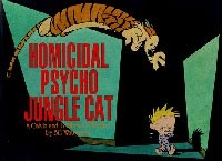 Bill Watterson - Homicidal Psycho Jungle Cat: A Calvin and Hobbes Collection