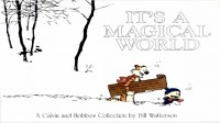 Bill Watterson - Calvin and Hobbes: It's A Magical World