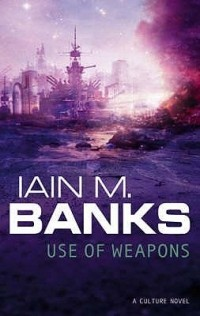 Iain M. Banks - Use of Weapons