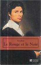 Stendhal - Le Rouge et le Noir (сборник)