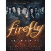 Joss Whedon - Firefly: Still Flying