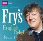 Stephen Fry - Fry's English Delight: Series Three