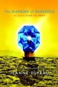 Jeanne DuPrau - The Diamond of Darkhold