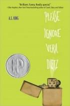 A. S. King - Please Ignore Vera Dietz
