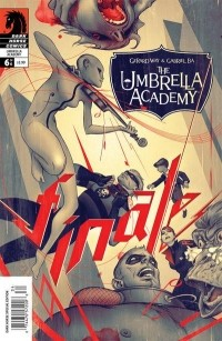 Gerard Way - The Umbrella Academy - Finale, or Brothers and Sisters, I Am Atomic Bomb