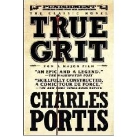 Charles Portis - True Grit