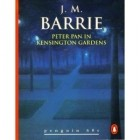 J. M. Barrie - Peter Pan in Kensington Gardens