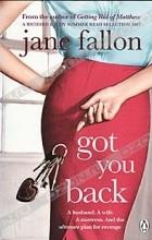 Jane Fallon - Got You Back