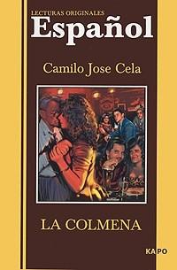 Camilo Jose Cela - La colmena
