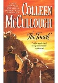 Colleen McCullough - The Touch
