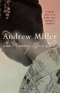 Andrew Miller - One Morning Like a Bird