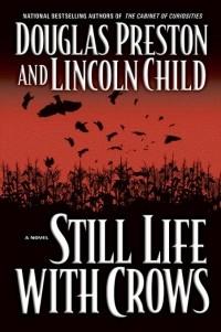 Douglas Preston, Lincoln Child - Still Life with Crows