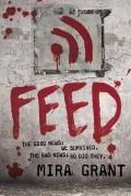 Mira Grant - Feed