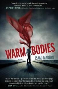 Isaac Marion - Warm Bodies