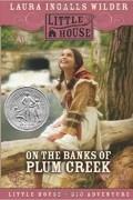 Laura Ingalls Wilder - On the Banks of Plum Creek