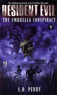 S.D.Perry - The Umbrella Conspiracy
