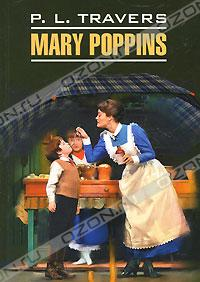 P. L. Travers - Mary Poppins