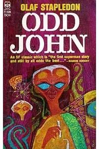 Olaf Stapledon - Odd John - a Story Between Jest and Earnest