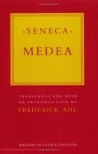 Луций Анней Сенека - Медея