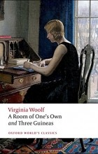 Virginia Woolf - A Room of One's Own and Three Guineas (сборник)