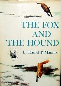 Daniel P. Mannix - The Fox And The Hound
