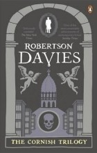 Robertson Davies - The Cornish Trilogy