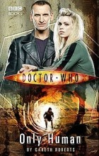 Gareth Roberts - Doctor Who: Only Human