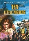 Agatha Christie — Ten Little Niggers