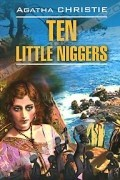 Agatha Christie - Ten Little Niggers