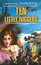 Agatha Christie - Ten Little Niggers