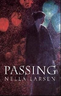 Nella Larsen - Passing