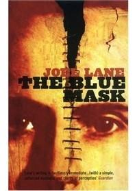 Джоэл Лейн - The Blue Mask